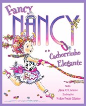 Fancy Nancy e o Cachorrinho Elegante